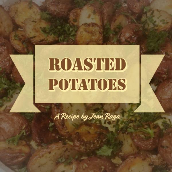 Roasted potatoes Jean Raga Sibcy Cline Realtors