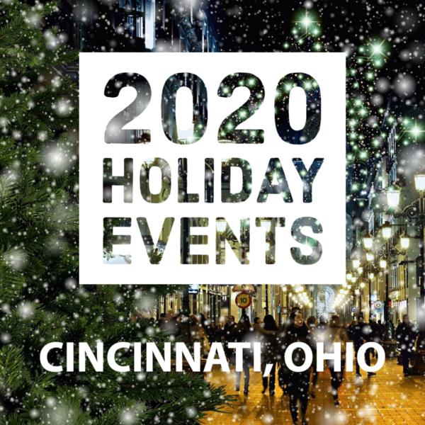 2020 Holiday Events CIncinnati